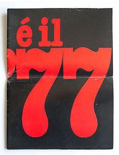 """È il '77 Fotografie di Tano D'Amico - """"I libri del No"""" Stampa Tecnolitograf 1978"""
