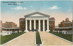 The entrance to Brigham Hospital in Boston in the early 1900s.