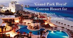 Cancun All Inclusive Resorts for Mexico Vacations - If you are going to enjoy mexico all inclusive vacations, Visit top Cancun resorts, offering you cheap vacation packages with water & Sports activities, Golf Club, spa services, pools, beaches, nightlife & Bars and luxury room accommodation with romantic dining & internet felicities.Cancun resorts, All Inclusive Resorts, all inclusive vacations, vacation packages