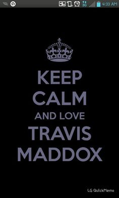 Oh Travis Maddox how the world loves you! Happy Walking Disaster day!!!