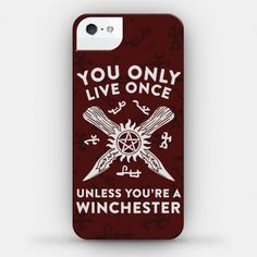You Only Live Once Unless You're A... | iPhone Cases, Samsung Galaxy Cases and Phone Skins | HUMAN