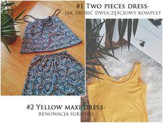 Tutorial   jak zrobić dwuczęściowy komplet & renowacja starej sukienki