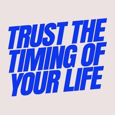 Its all about the perfect timing : Motivacional Quotes, Words Quotes, Sayings, Pretty Words, Beautiful Words, The Words, Cool Words, Typographie Inspiration, Never Be Alone