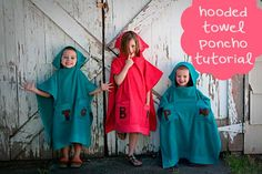 Cute! Hooded poncho towel tutorial for kids-Making the World Cuter.