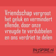 """Vriendschap """"Vriendschap vergroot het geluk en vermindert ellende, door onze vreugde te verdubbelen en ons verdriet te delen"""". Deze quote over vriendschap is van de Britse schrijver, dichter en politicusJoseph Addison(1672 -1719). Ontdek nog meer Nederlandse quotes over vriendschap. Deze selectie van leuke citaten en wijze woorden over vriendschap inspireren de geest, het hart en … Sef Quotes, Dutch Quotes, Beautiful Mind, Proverbs, Cool Words, Feel Good, Affirmations, Qoutes, Thoughts"""
