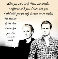 Sookie Stackhouse Book Love:  Quote from Dead in the Family...why can't we have this Eric on True Blood ::sigh:: <3 Eric Northman