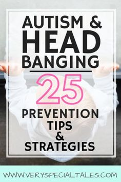 Head Banging and Autism: 24 Tips and strategies addressing head banging´s most common triggers (sensory processing issues, attention-seeking, communication problems/frustraction, escaping demands, pain) Social Skills Activities, Autism Activities, Autism Resources, Reading Resources, Therapy Activities, Autism Education, Autism Parenting, Special Education, Parenting Tips