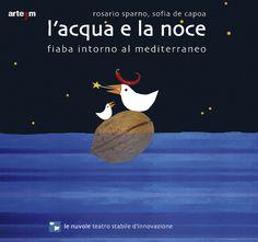 L'acqua e la noce di Rosario Sparno e Sofia De Capoa (Arte'm, 2008)