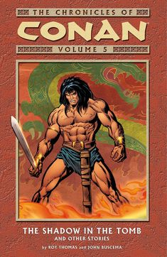 Cover From Conan Barbarian January 1974 Calendar - - Yahoo Image Search Results Conan The Barbarian Comic, Barbarian Movie, Comic Book Characters, Comic Books Art, Conan O Barbaro, Conan The Destroyer, League Of Heroes, Warrior King, Anime Fight