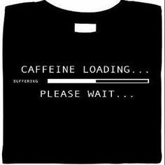 caffeine loading...please wait