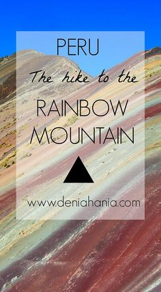 Vinicunca also called as the Rainbow Mountain is a mountain recently discovered by travellers. It is located around 100km away from the city of Cusco, by car a
