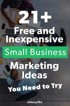 You don't have to spend a lot of money to have a successful marketing strategy. There are many free and inexpensive ways to market your small business. The key is trying a variety to see what works best for you. |Ways to Market| Inexpensive| 21 Free Small Business Marketing Ideas| Small Business|