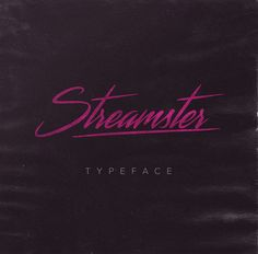 Streamster typeface, available for free download for personal use.