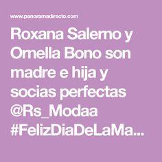 Roxana Salerno y Ornella Bono son madre e hija y socias perfectas @Rs_Modaa #FelizDiaDeLaMadre - PanoramaDirecto.com