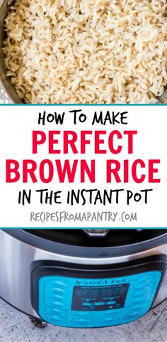 Learn how to make the perfect brown rice in the Instant Pot. Easy and delicious brown rice. Vegan and gluten-free. #brownrice #instantpot #instantpotrecipes