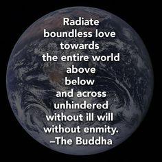 Radiate boundless love ~Buddha