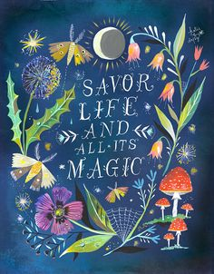 """Quotes: """"Savor and All Its ~ Night Magic Art Print Watercolor Quote Inspirational Print Lettering Garden Wall Art Katie Daisy Art And Illustration, Lettering, Hand Typography, Art Magique, Watercolor Quote, Bear Watercolor, Garden Wall Art, Acrylic Artwork, Magic Art"""