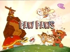 Paw Paw bears Vaguely remember this