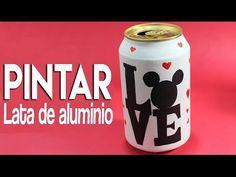 MANUALIDADES / DECORACIONES /Como pintar lata de refresco/como pintar love. - YouTube