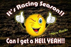 HELL YEAH.... Let's go racing!  #NASCARFANSROCK