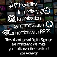 Great flexibility immediate loading and communication of information direct to the target total synchronization connection with social networks are one of the many and infinite advantages of Digital Signage and we invite you to discover them with us.  To know more about who we are and the services we offer go to our website www.imvinet.com or write us by e-mail to info@imvinet.com #digitalboards  #informacion  #comunicacion  #tecnologia  #medio  #medioDigital  #ds  #señalizacion  #carteleras…