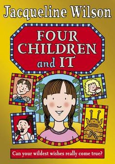 Four Children and It by Jacqueline Wilson I Love Books, Great Books, New Books, Jacqueline Wilson Books, Fiction Quotes, Dork Diaries, Homeschool Books, Film Books, Latest Books