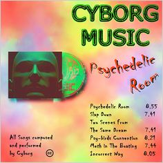 """""""Psychedelic Room"""" ~ Cyborg Music [electronica•experimental•IDM]"""