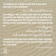 SRT :  Edith Schaeffer Quote - The Purpose of Fasting