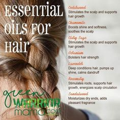 Essential Oils for Hair: Whether you're concerned about hair loss, thinning hair, or hair that grows slow, try adding essential oils to your hair care products for health-boosting benefits, beautiful shine and softness, and intoxicating natural fragrance.