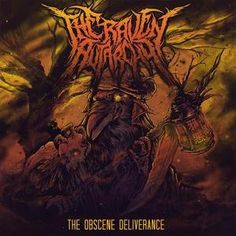 The Raven Autarchy - The Obscene Deliverance (2015)