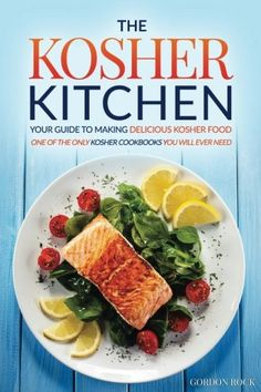 The Kosher Kitchen  Your Guide to Making Delicious Kosher Food One of the Only Kosher Cookbooks You Will Ever Need -- Visit the image link more details.