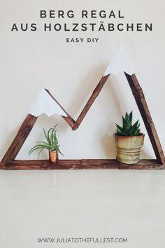 DIY Berg Regal aus Eisstäbchen Easy DIY with ice cream sticks. DIY mountain shelf made of wooden sticks. Upcycled Crafts, Diy Home Crafts, Craft Stick Crafts, Diy Tumblr, Diy Simple, Easy Diy, Super Simple, Diy Presents, Diy Gifts