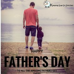 To all the amazing Dad's out there! #happyfathersday