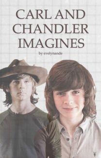 CHANDLER/ CARL IMAGINES - Wattpad