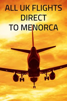 All UK airports listed along with which day and which  airline you can fly direct to Menorca. #menorca #menorcaflights