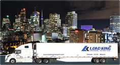 Our Vision is to establish LOAD KING TRANSPORT INC. as the leader in providing creative logistics solutions that consistently exceed our customer's expectation by serving your truckload needs between Canada & US.