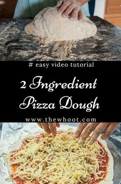 Easiest 2 Ingredient Pizza Dough Recipe | The WHOot