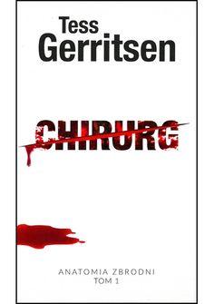 Okładka książki Chirurg Tess Gerritsen, Signs, Books, Movies, Movie Posters, Literatura, Libros, Films, Shop Signs