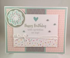 Here is another Birthday Card with Close to My Heart's Sugar Rush paper packet. This paper packet is really quite versatile and so many options with the donut stamps! Using the soft pink and gray gives it a completely different look than the first card I posted with the Sugar Rush paper packet. I love...