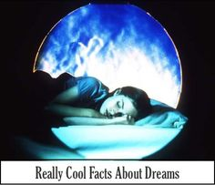 8 Facts You Didn't Know About Dreams - PositiveMed