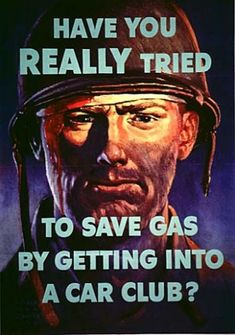 This 1944 poster by Harold Von Schmidt follows the Uncle Sam model of impressing a message on citizens, showing the disappointed face of a US soldier looking upset at your lack of efforts to conserve his gasoline.