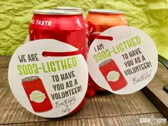 Christmas Volunteer Appreciation - soda cans - soda-lighted Volunteer Appreciation Gifts, Volunteer Gifts, Gifts For Volunteers, Principal Appreciation, Volunteer Week, Customer Appreciation, Employee Gifts, Coffee Gifts, Teacher Gifts