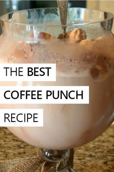 an easy, ice cream based chocolate coffee punch recipe
