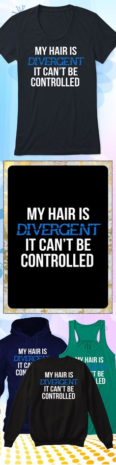 Hair is Divergent - Limited edition. Order 2 or more for friends/family & save on shipping! Makes a great gift!