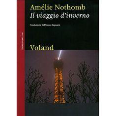 Viaggio d'inverno. Amélie Nothomb.