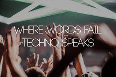 Techno is my language ✌