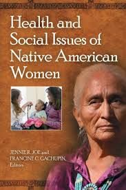 Health and social issue of Native American Women book