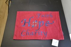 Crimson Red Faith Hope Charity Embroidered Cushion Cover Sample Piece - for 1p Auction in our eBay store!