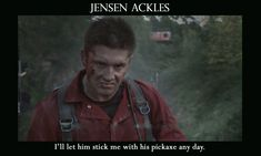 I'll let him stick me with his pickax any day. (My Bloody Valentine 3D)