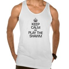 KEEP CALM AND PLAY THE SHAWM TANKS Tank Tops